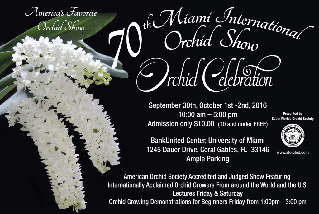 "70th Miami International Orchid Show ""Orchid Celebration"""