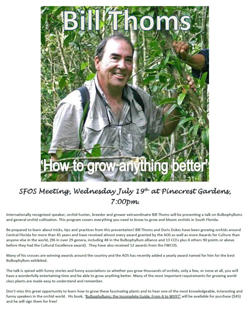 SFOS July meeting featuring Bill Thoms's Bulbophillums