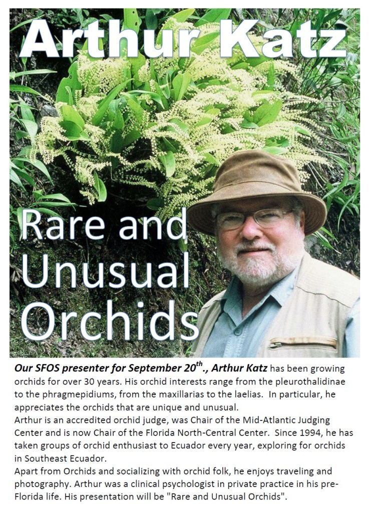Sept 2017 Meeting Arthur Katz Rare and Unusual Orchids